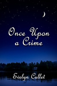 Once Upon A Crime - Evelyn Cullet