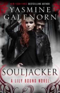 Souljacker: A Lily Bound Novel - Yasmine Galenorn