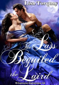The Lass Beguiled the Laird - Lisa Torquay
