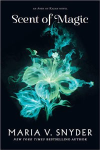 Scent of Magic  (Healer #2) - Maria V. Snyder