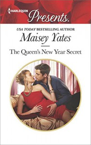 The Queen's New Year Secret (Princes of Petras) - Maisey Yates