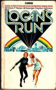Logan's Run  - William F. Nolan, George Clayton Johnson