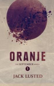 Oranje (The September Series) - Jack Lusted