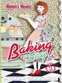 Baking Day - The Australian Women's Weekly
