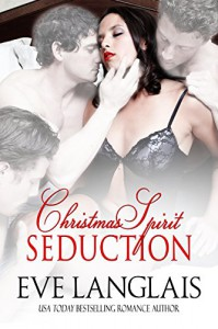 Christmas Spirit Seduction - Eve Langlais