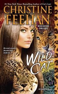 Wild Cat (A Leopard Novel) - Christine Feehan