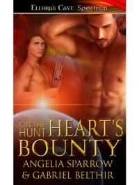 Heart's Bounty (On the Hunt) - Angellia Sparrow;Gabriel Belthir