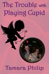 The Trouble with Playing Cupid - Tamara Philip