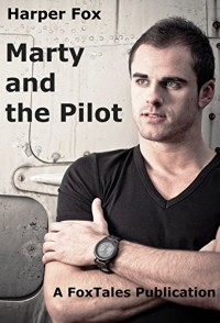 Marty and the Pilot - Harper Fox