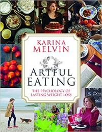 Artful Eating - Karina Melvin