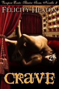 Crave (V.E.T Vampire Romance Series Book 2) - Felicity E. Heaton