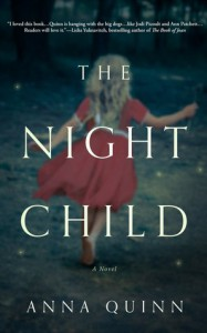 The Night Child: A Novel - Anna Quinn