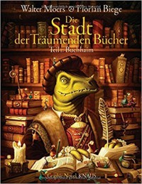 Die Stadt der Träumenden Bücher (Comic): Band 1: Buchhaim - Walter Moers, Florian Biege
