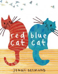 Red Cat, Blue Cat - Jenni Desmond