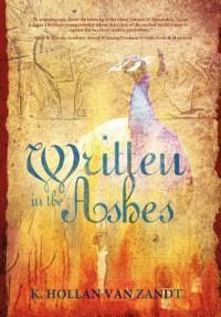 Written In The Ashes - K. Hollan VanZandt