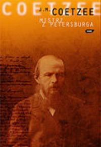 Mistrz z Petersburga - Coetzee John Maxwell
