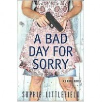 A Bad Day for Sorry (Bad Day, #1) - Sophie Littlefield