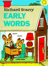 Richard Scarry's Early Words - Richard Scarry