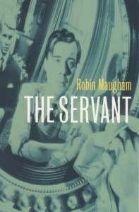The Servant - Robin Maugham