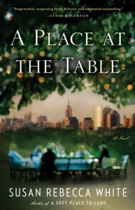 A Place at the Table: A Novel - Susan Rebecca White