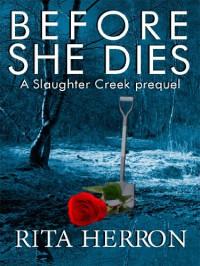 Before She Dies - Rita Herron