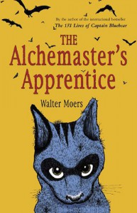 The Alchemaster's Apprentice: A Culinary Tale from Zamonia by Optimus Yarnspinner (Zamonia, #5) - Walter Moers, John Brownjohn
