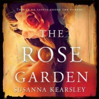 The Rose Garden - Susanna Kearsley,  Nicola Barber
