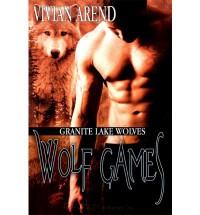 Wolf Games - Vivian Arend