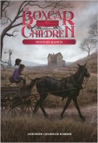 Mystery Ranch - Gertrude Chandler Warner