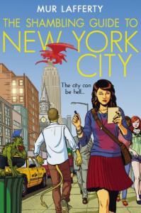 The Shambling Guide to New York City - Mur Lafferty