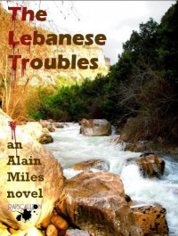 The Lebanese Troubles - Alain Miles