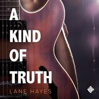 A Kind of Truth - Seth Clayton, Dreamspinner Press LLC, Lane Hayes
