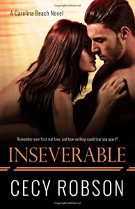 Inseverable: A Carolina Beach Novel (Volume 1) - Cecy Robson