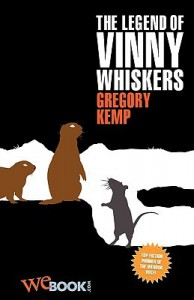 The Legend of Vinny Whiskers - Gregory Kemp