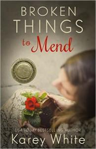 Broken Things to Mend - Karey White