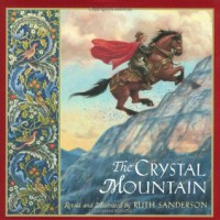 The Crystal Mountain - Ruth Sanderson