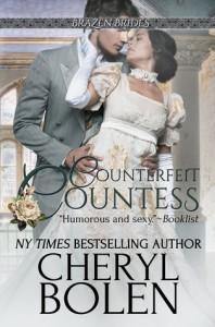 Counterfeit Countess: Brazen Brides, Book 1 - Cheryl Bolen