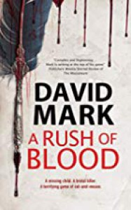 A Rush of Blood - David Mark