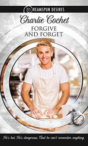 Forgive and Forget (Dreamspun Desires Book 7) - Charlie Cochet