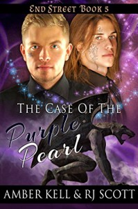 The Case of the Purple Pearl (End Street Detective Agency Book 5) - Amber Kell, R.J. Scott
