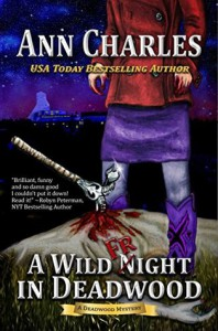 A Wild Fright in Deadwood - Ann Charles