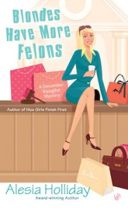 Blondes Have More Felons - Alesia Holliday