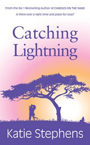 Catching Lightning - Katie Stephens