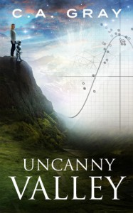 Uncanny Valley - C.A. Gray