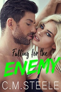 Falling for the Enemy (Falling Series Book 2) - C.M.  Steele