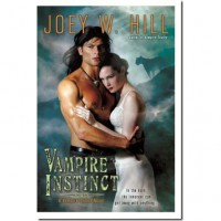 Vampire Instinct (Vampire Queen, #7) - Joey W. Hill