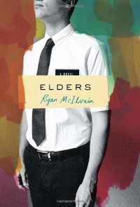 Elders: A Novel - Ryan McIlvain
