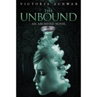 The Unbound - Victoria Schwab