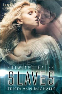 Slaves  - Trista Ann Michaels