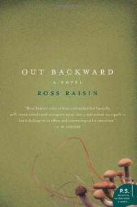 Out Backward (P.S.) - Ross Raisin